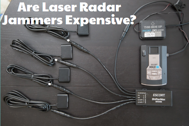 Are Laser Radar Jammers Expensive?